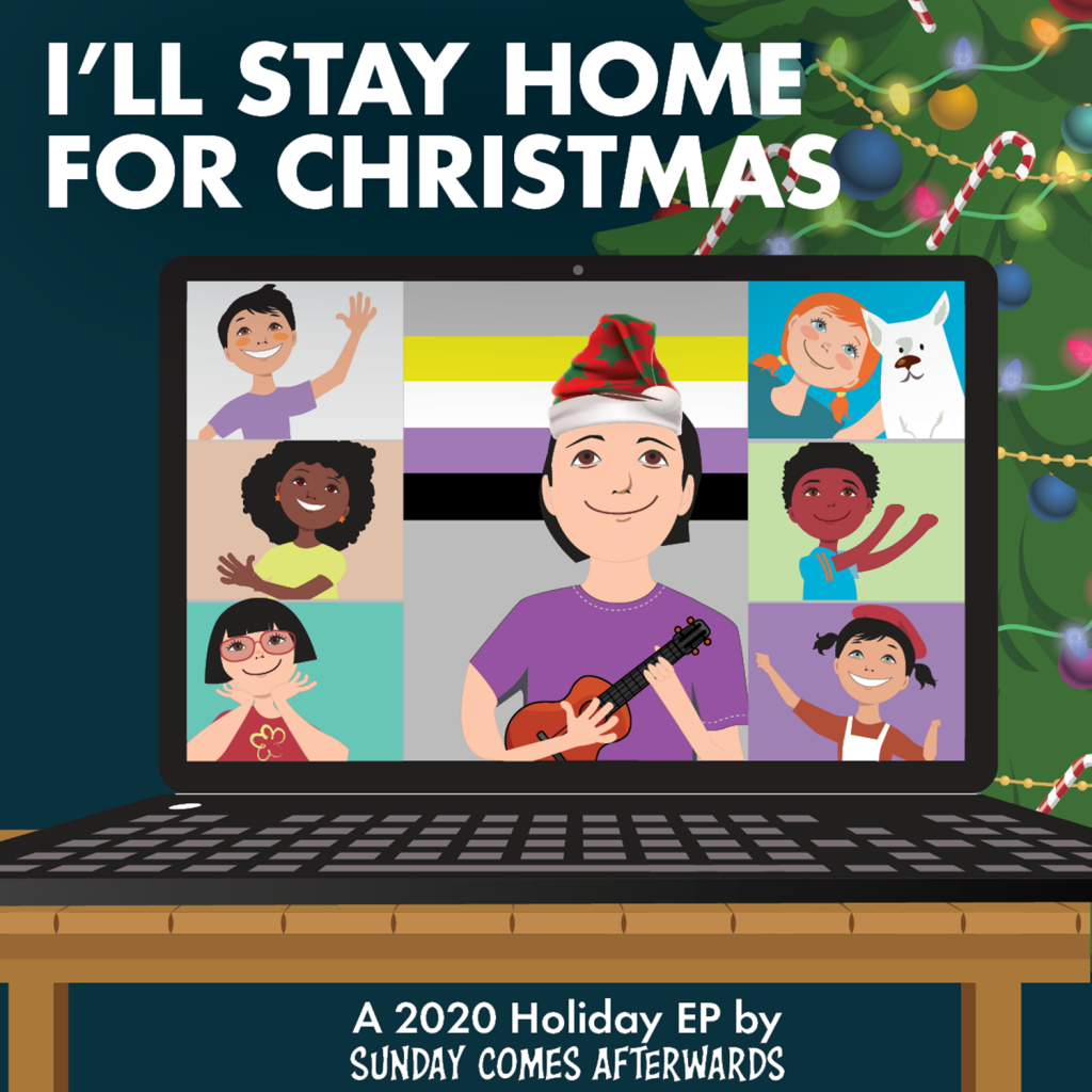 I'll Stay Home for Christmas: A 2020 Holiday EP by Sunday Comes Afterwards